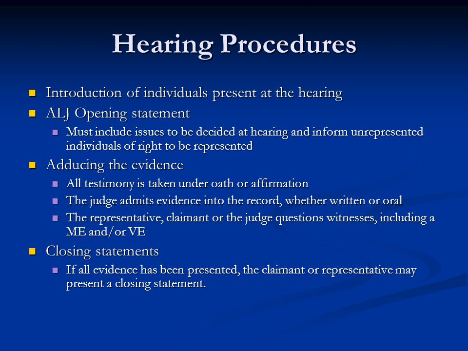 Hearing Procedures Introduction of individuals present at the hearing
