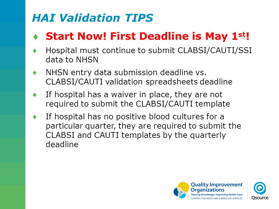 HAI Validation TIPS Start Now! First Deadline is May 1st!