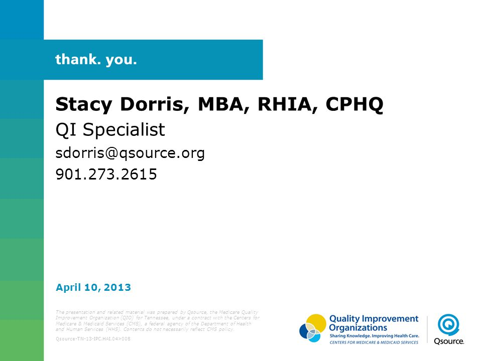 Stacy Dorris, MBA, RHIA, CPHQ