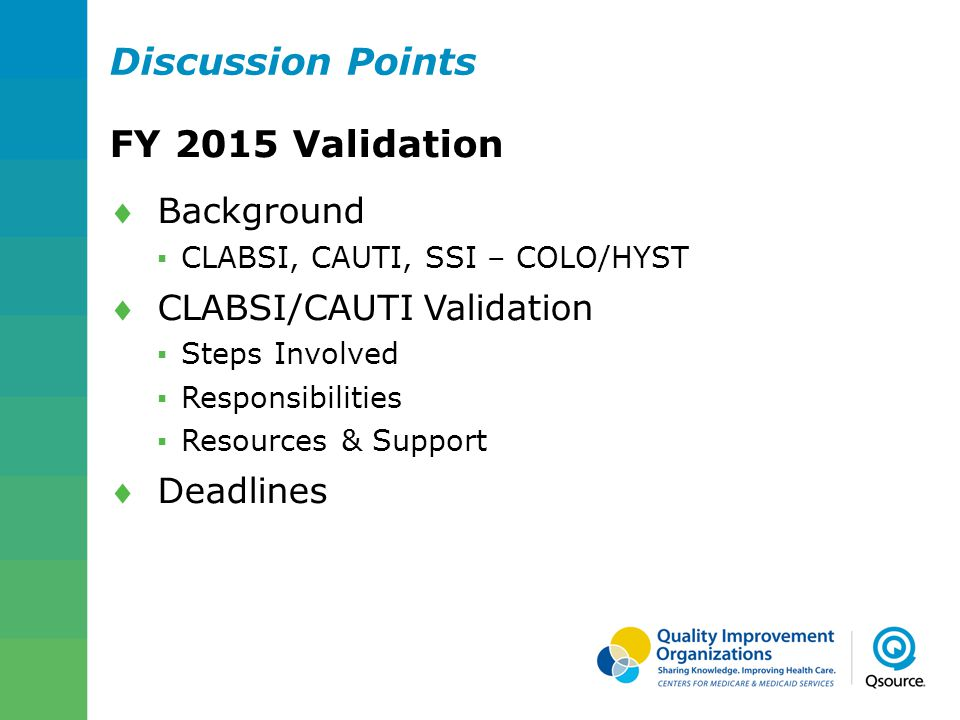 Discussion Points FY 2015 Validation Background