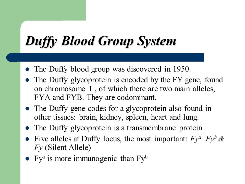 Duffy Blood Group System