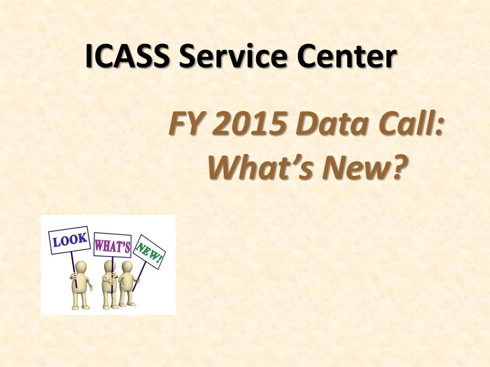 FY 2015 Data Call: What's New