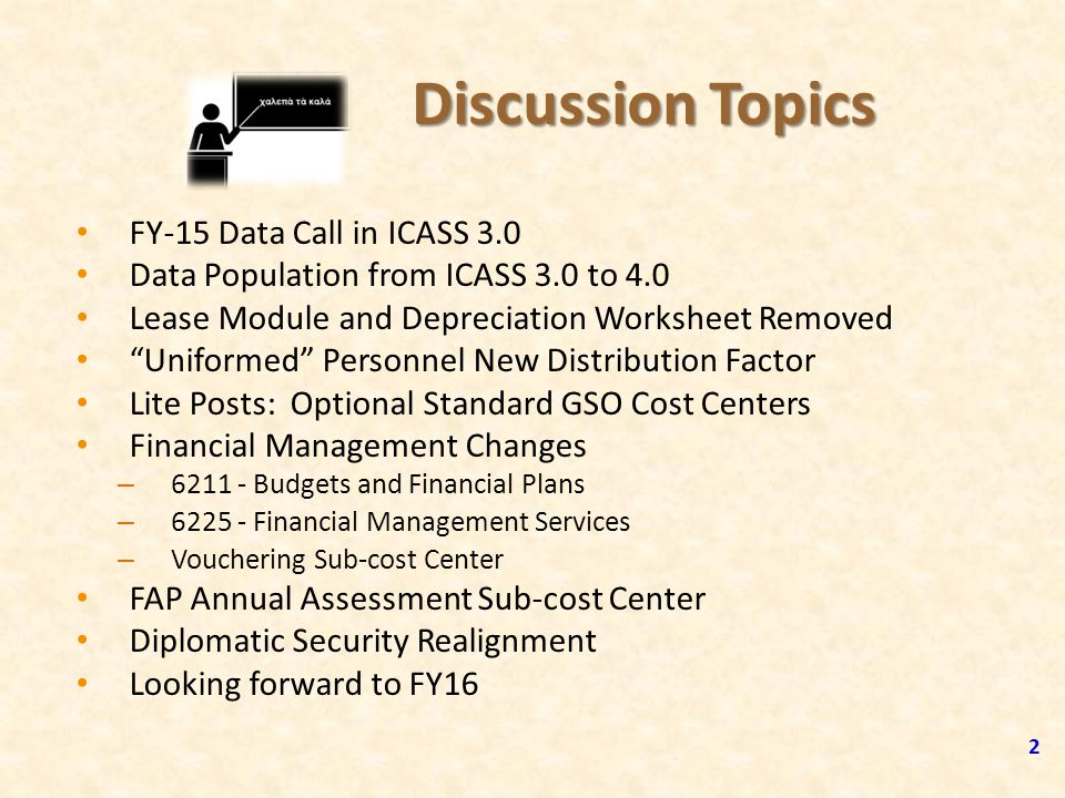 Discussion Topics FY-15 Data Call in ICASS 3.0