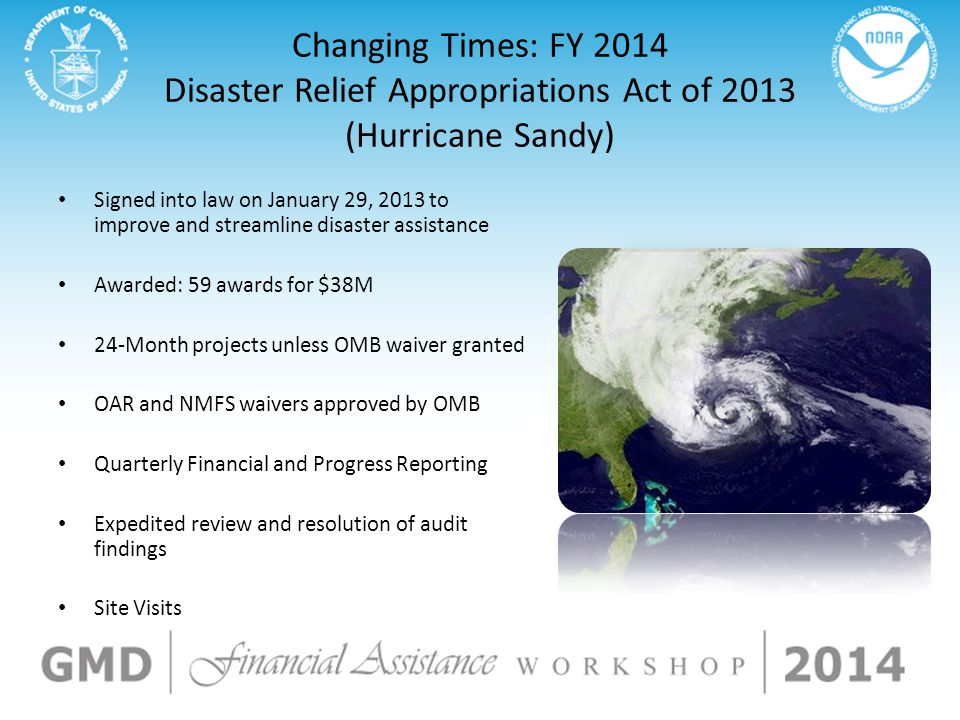 Changing Times: FY 2014 Disaster Relief Appropriations Act of 2013 (Hurricane Sandy)