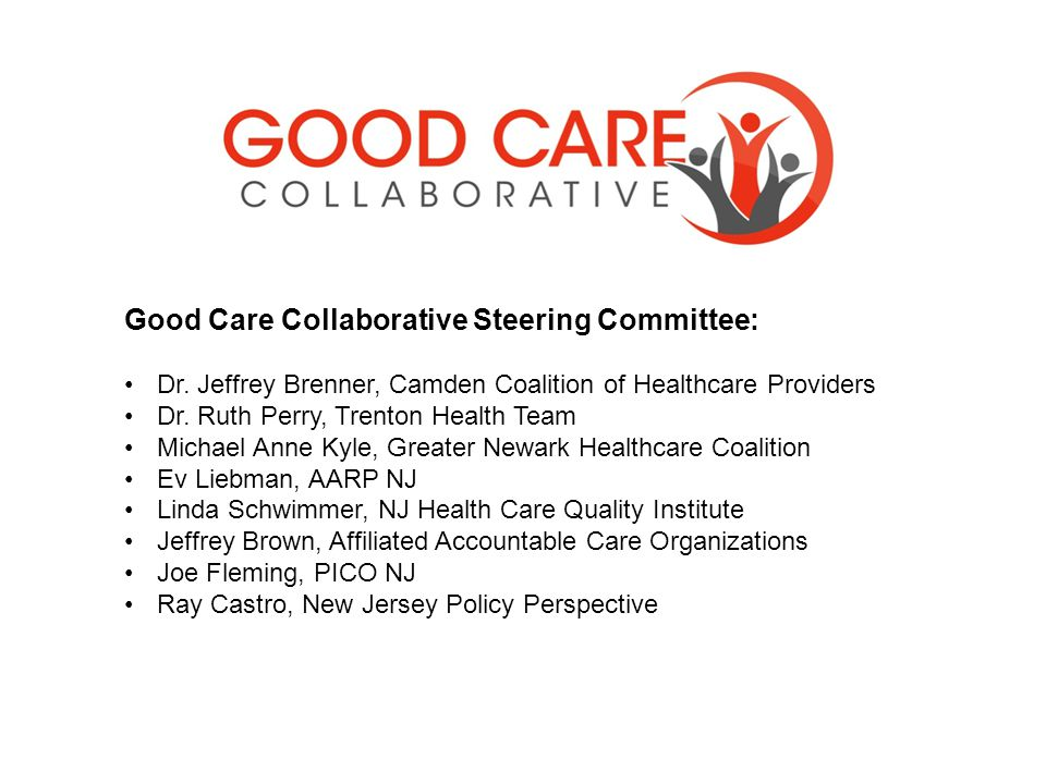 Good Care Collaborative Steering Committee: