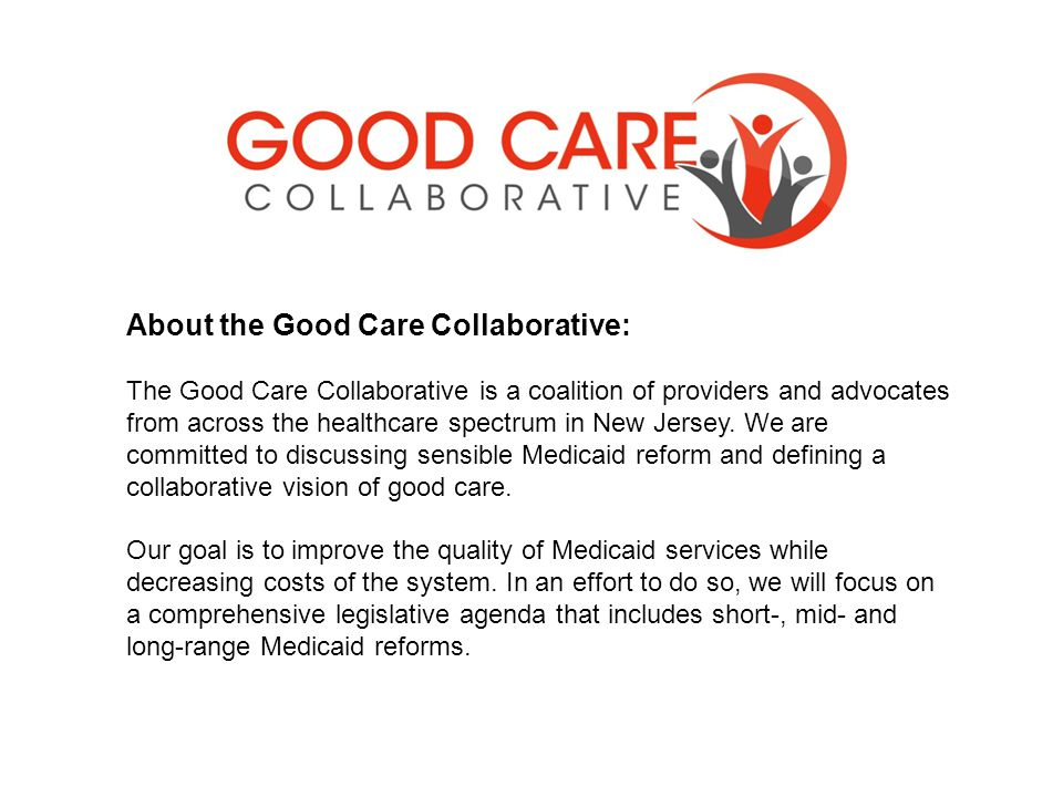 About the Good Care Collaborative: