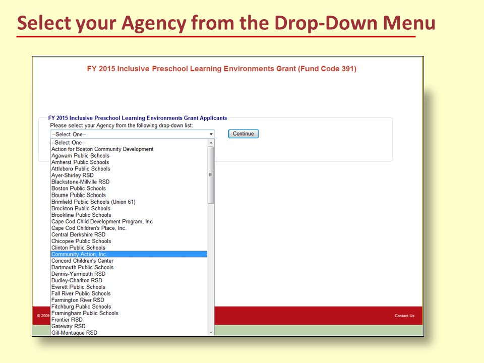 Select your Agency from the Drop-Down Menu