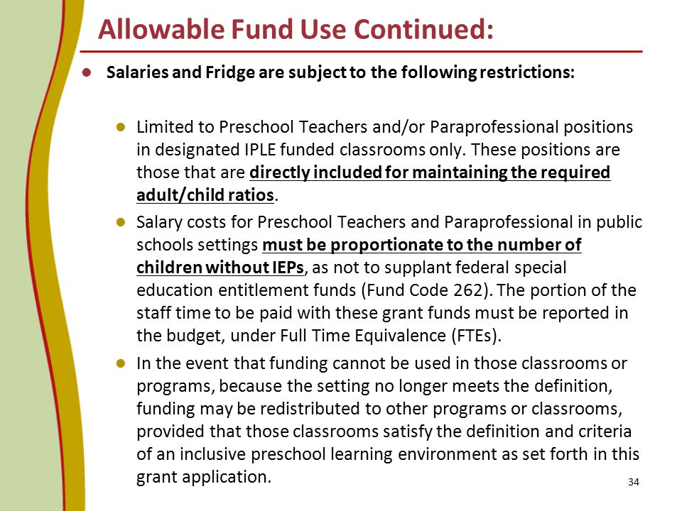 Allowable Fund Use Continued: