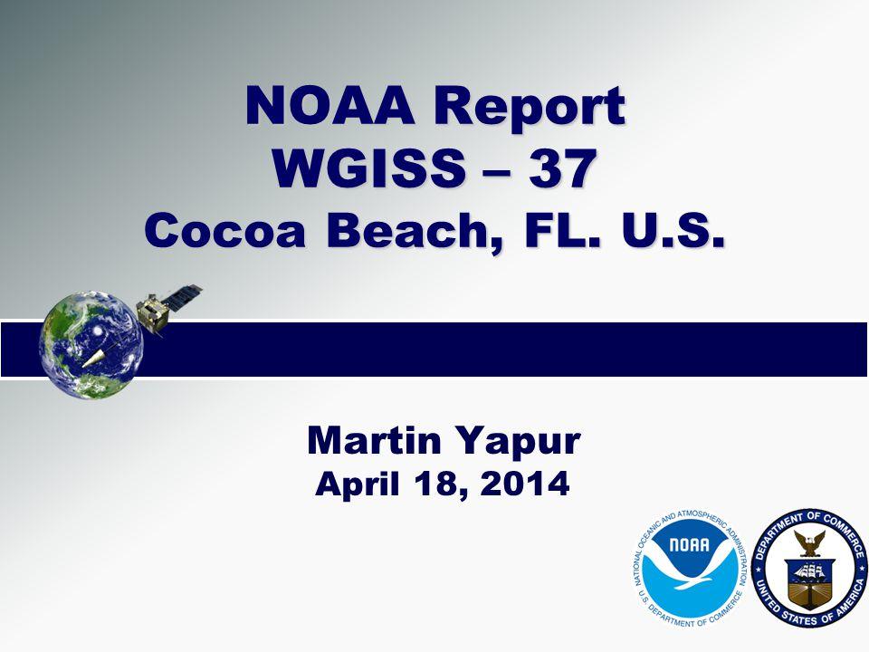 NOAA Report WGISS – 37 Cocoa Beach, FL. U.S.