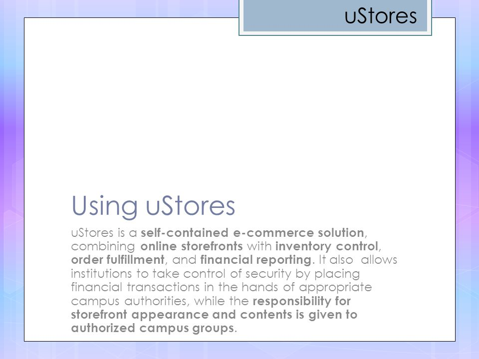 uStores Using uStores.