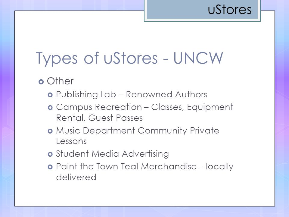 Types of uStores - UNCW uStores Other