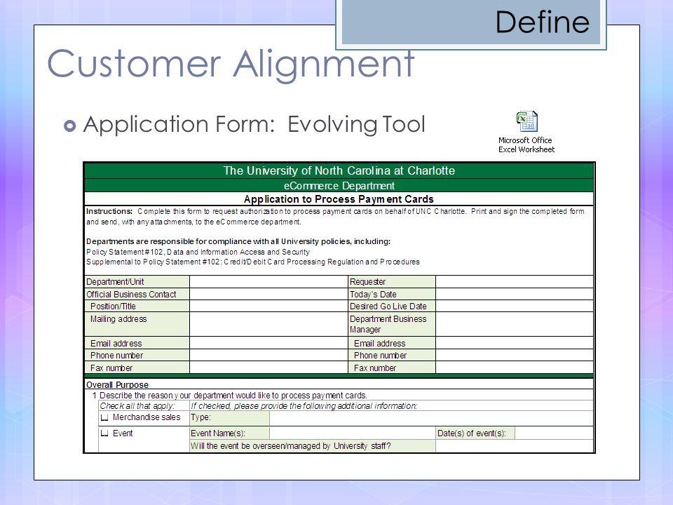 Define Customer Alignment Application Form: Evolving Tool