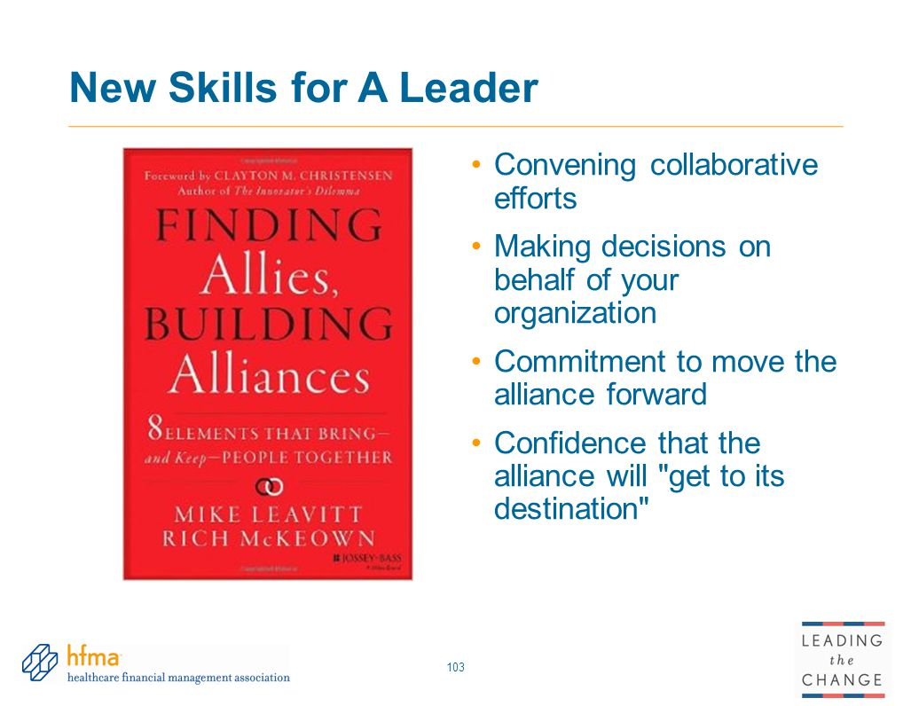 New Skills for A Leader Convening collaborative efforts