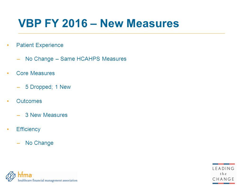 VBP FY 2016 – New Measures Patient Experience