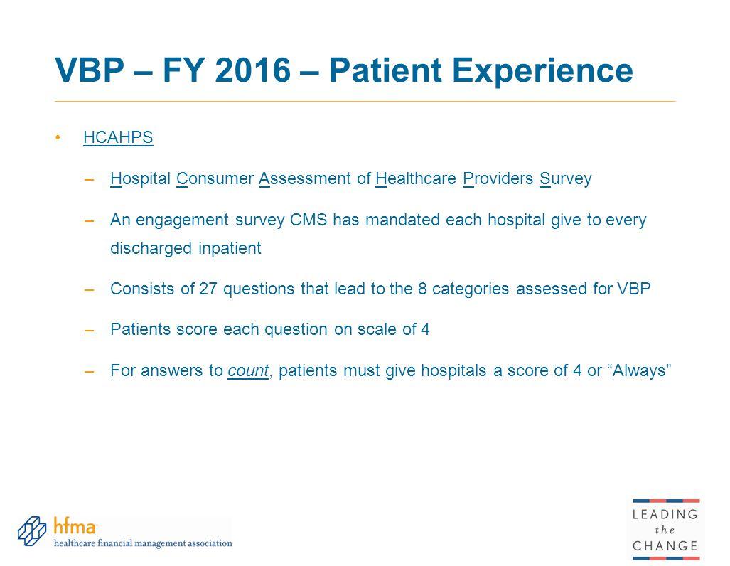 VBP – FY 2016 – Patient Experience