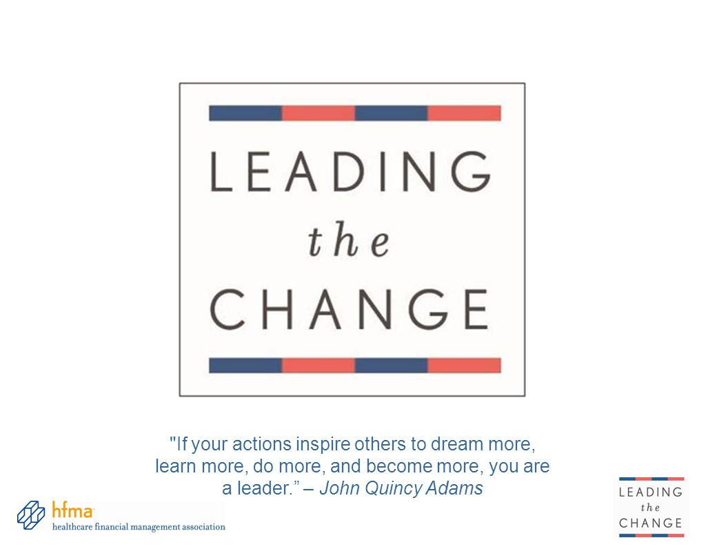 If your actions inspire others to dream more, learn more, do more, and become more, you are a leader. – John Quincy Adams