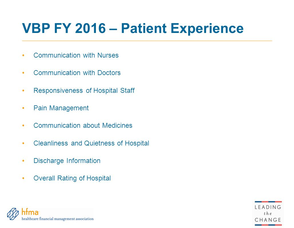 VBP FY 2016 – Patient Experience