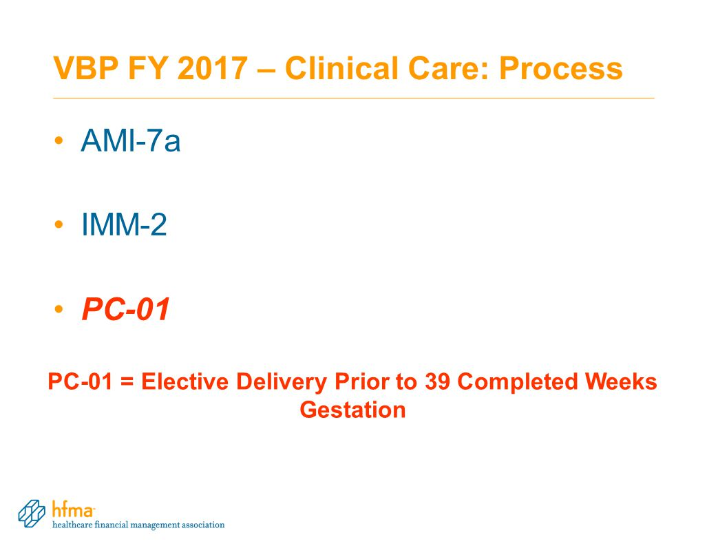 VBP FY 2017 – Clinical Care: Process