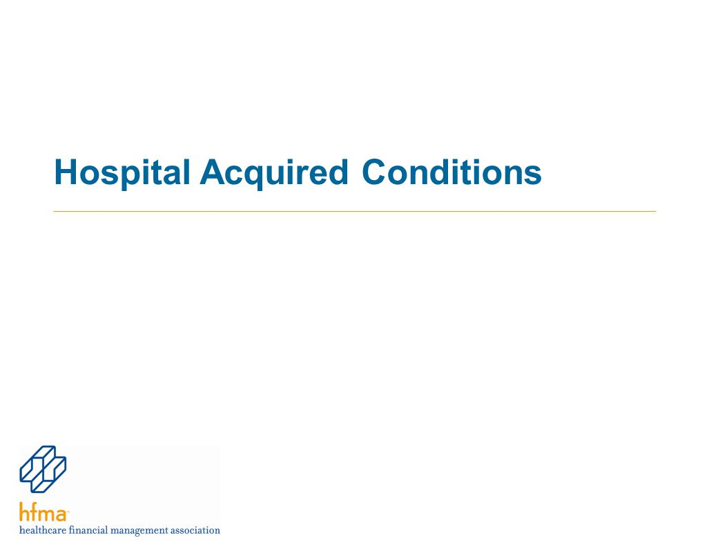 Hospital Acquired Conditions