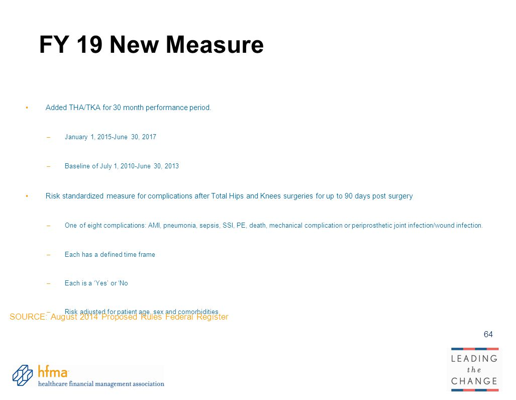 FY 19 New Measure SOURCE: August 2014 Proposed Rules Federal Register