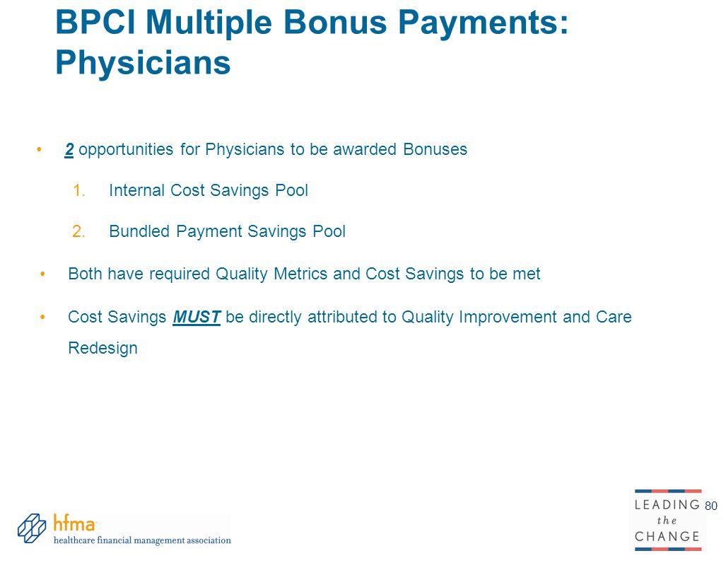 BPCI Multiple Bonus Payments: Physicians