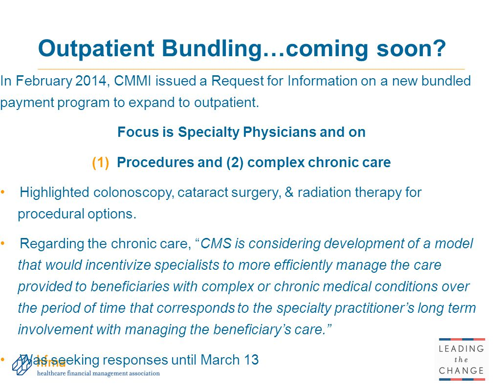Outpatient Bundling…coming soon