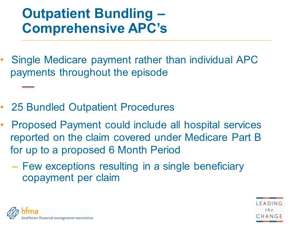 Outpatient Bundling – Comprehensive APC's