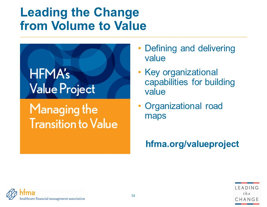 Leading the Change from Volume to Value
