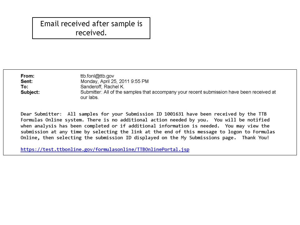 Email received after sample is received.
