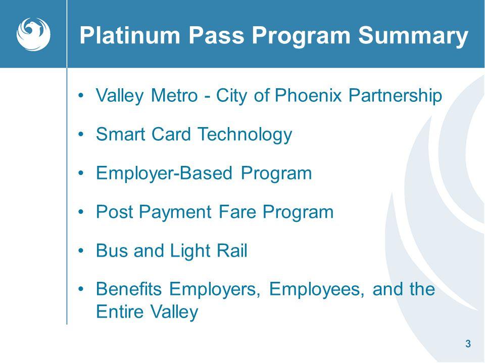 Platinum Pass Program Summary