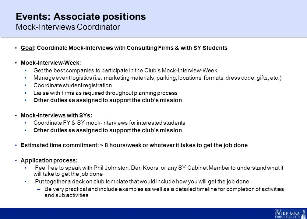 Ongoing operations: Associates positions Alumni; Off-Campus; International; & Casebook Coordinators