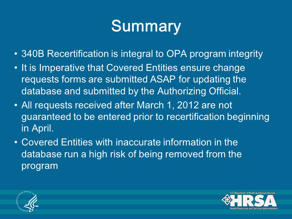 Summary 340B Recertification is integral to OPA program integrity