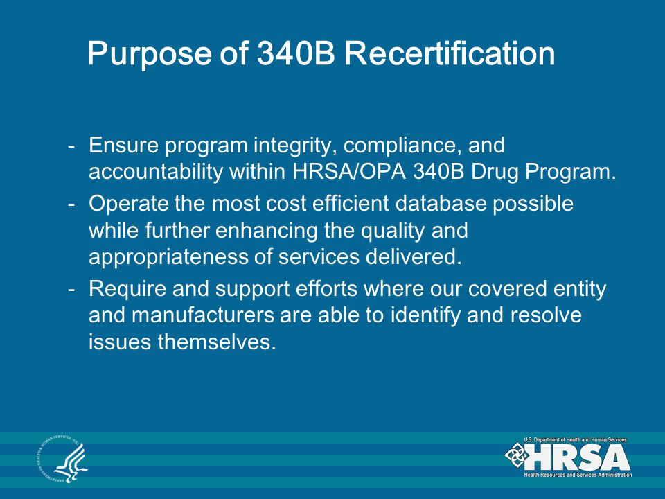 Purpose of 340B Recertification