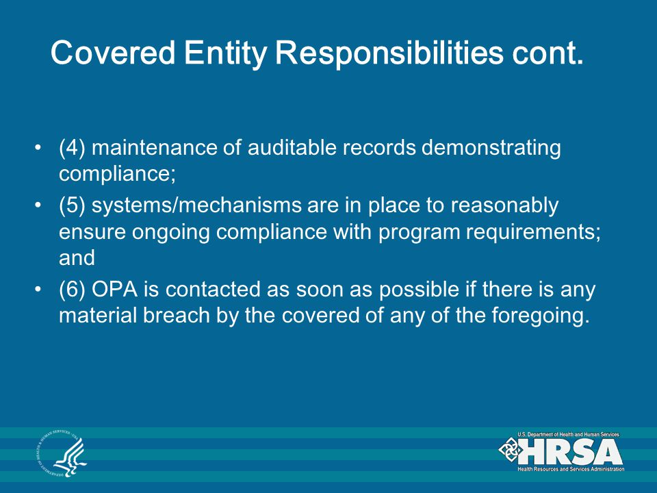 Covered Entity Responsibilities cont.