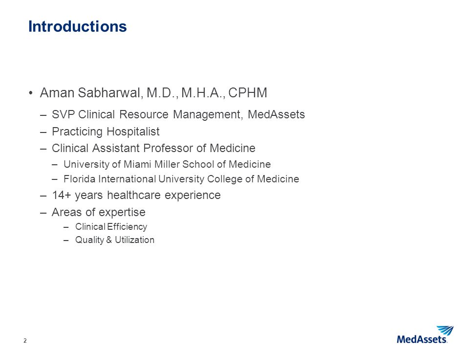 Introductions Aman Sabharwal, M.D., M.H.A., CPHM
