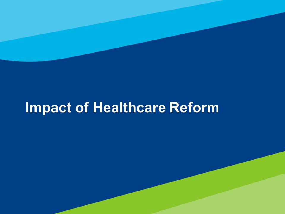 Impact of Healthcare Reform