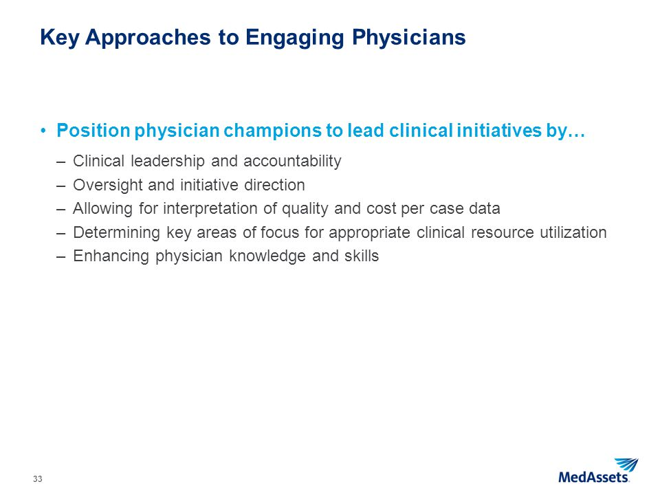 Key Approaches to Engaging Physicians