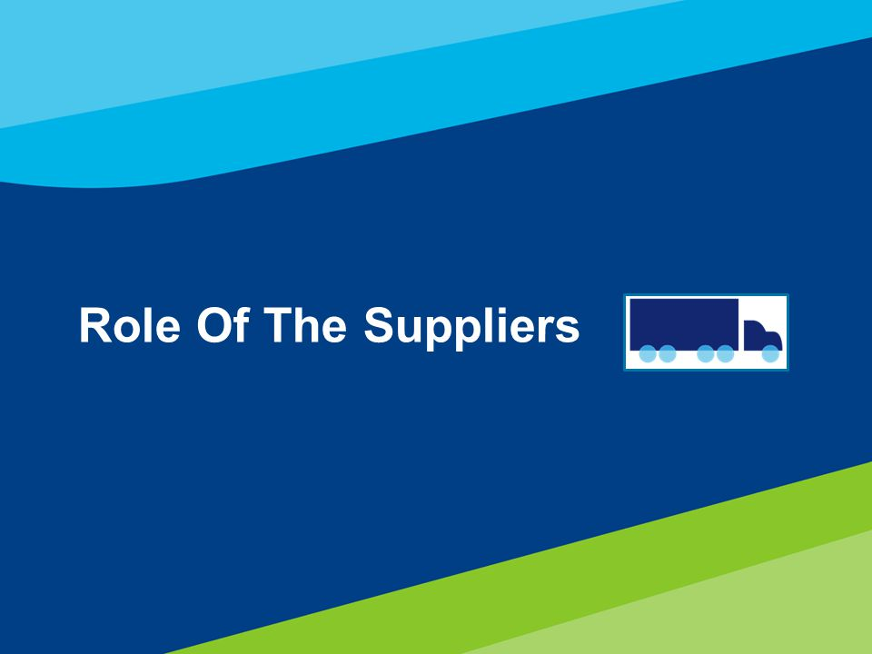 Role Of The Suppliers