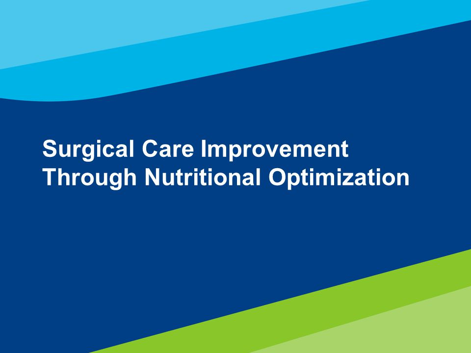Surgical Care Improvement Through Nutritional Optimization