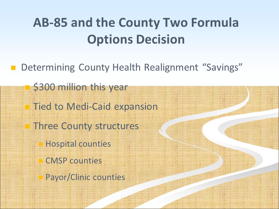 AB-85 and the County Two Formula Options Decision