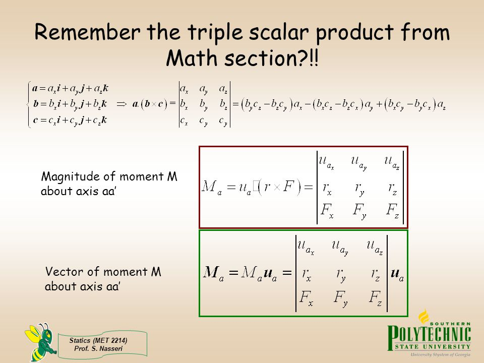 Remember the triple scalar product from Math section !!