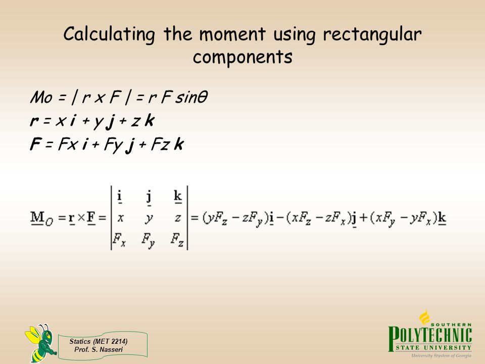 Calculating the moment using rectangular components