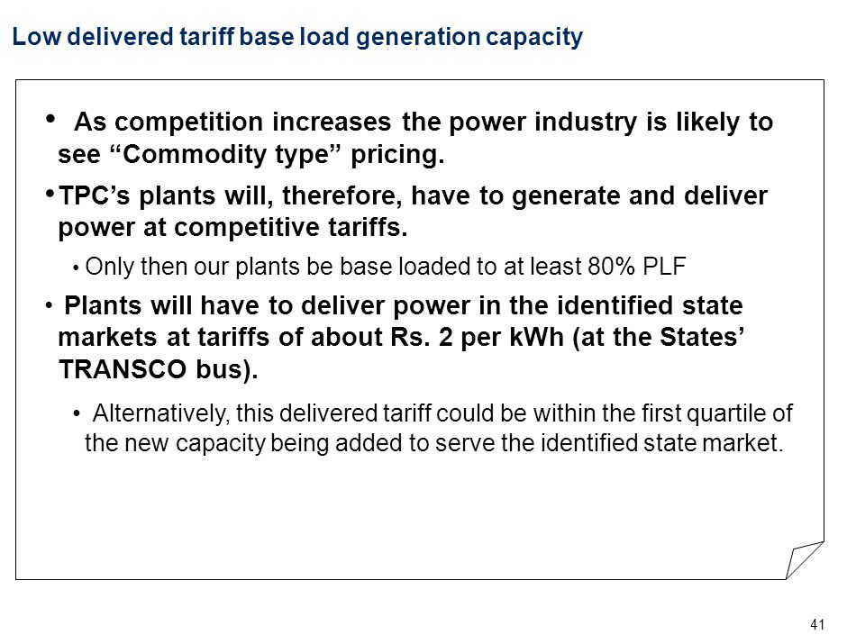 Low delivered tariff base load generation capacity (Contd….)