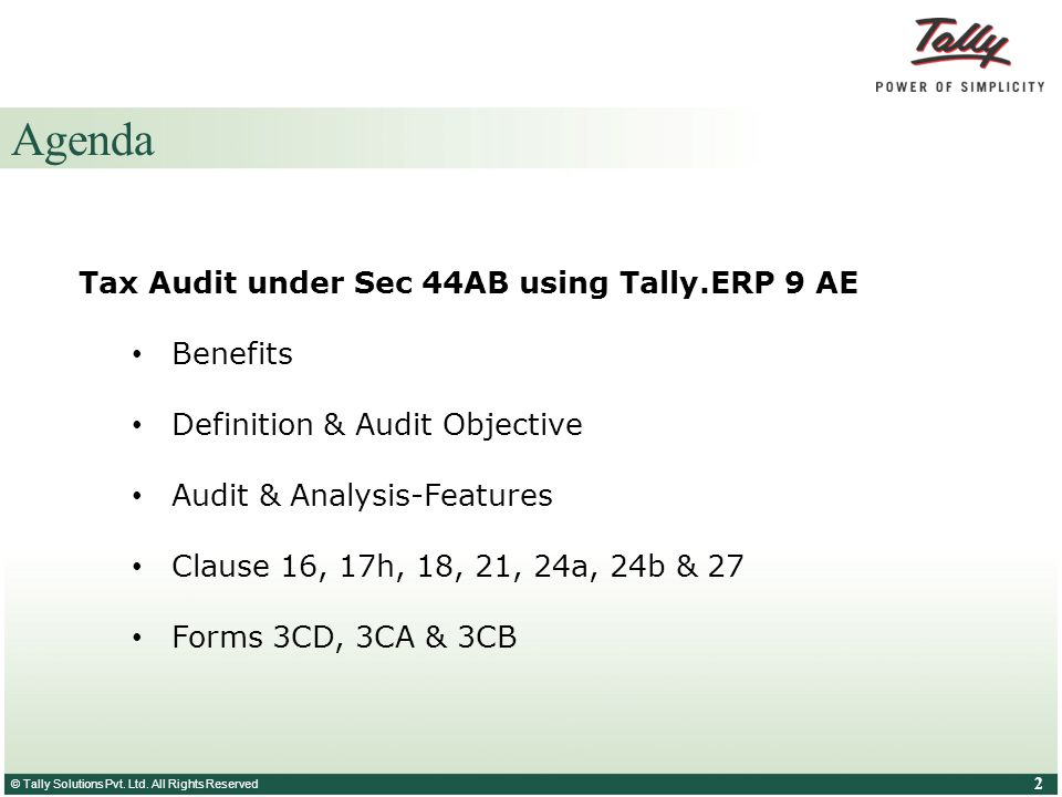 Agenda Tax Audit under Sec 44AB using Tally.ERP 9 AE Benefits