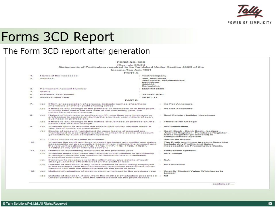 Forms 3CD Report The Form 3CD report after generation Note: