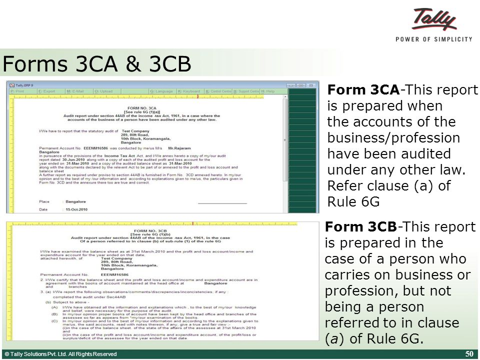 Forms 3CA & 3CB Form 3CA-This report is prepared when