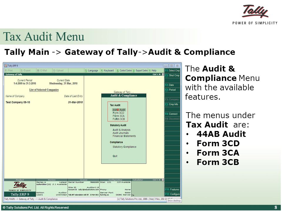 Tax Audit Menu Tally Main -> Gateway of Tally->Audit & Compliance. The Audit & Compliance Menu with the available features.