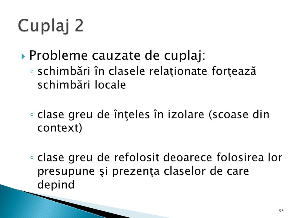 Cuplaj 2 Probleme cauzate de cuplaj: