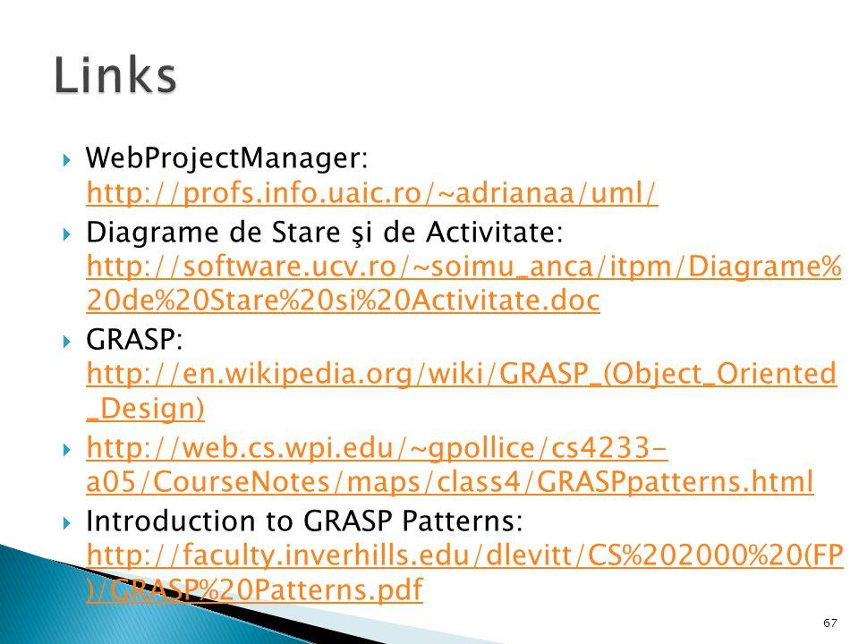 Links WebProjectManager: http://profs.info.uaic.ro/~adrianaa/uml/