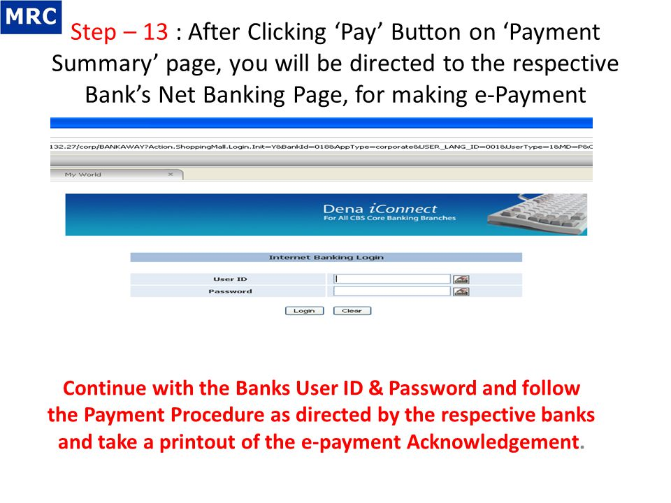 Step – 13 : After Clicking 'Pay' Button on 'Payment Summary' page, you will be directed to the respective Bank's Net Banking Page, for making e-Payment